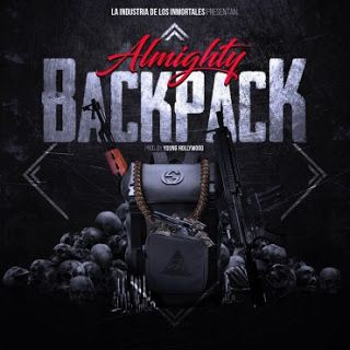 Mundo Loco: Almighty – Backpack (Prod. Young Hollywood)