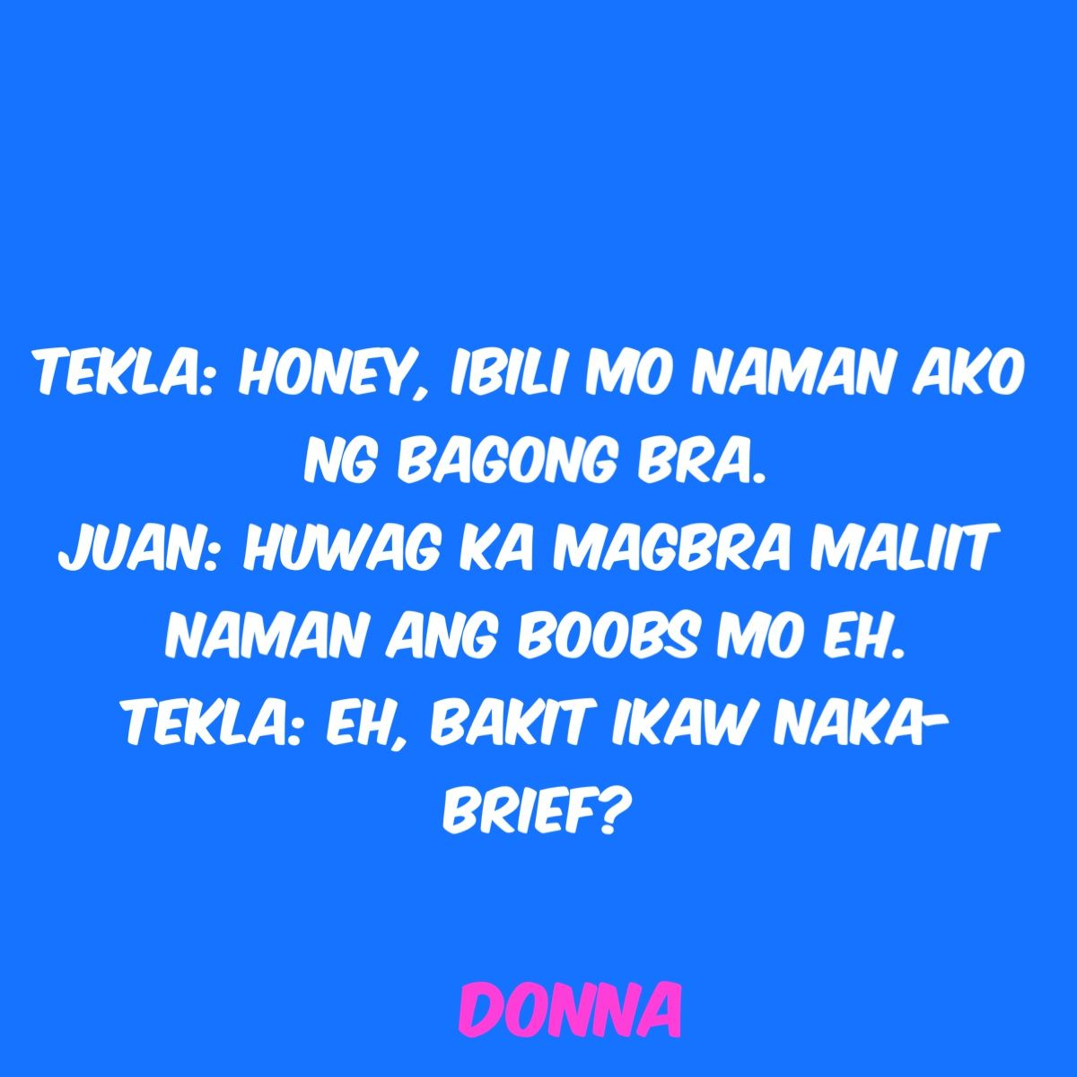 Pin By Marjane Lovaas On Quotes M Santiago Tagalog Quotes Funny Pinoy Jokes Tagalog Tagalog Quotes