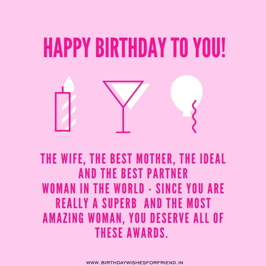 Best Birthday Wishes For Wife Birthday Message For Wife Birthday Quotes For Wi Birthday Wishes For Wife Happy Birthday Wife Quotes Birthday Message For Wife