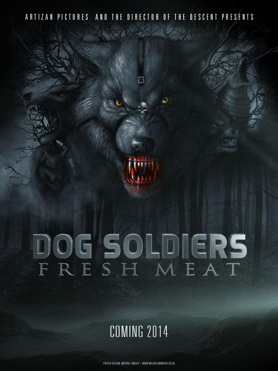 Dog Soldiers Fresh Meat Promo Movie Poster Dog Soldiers 2