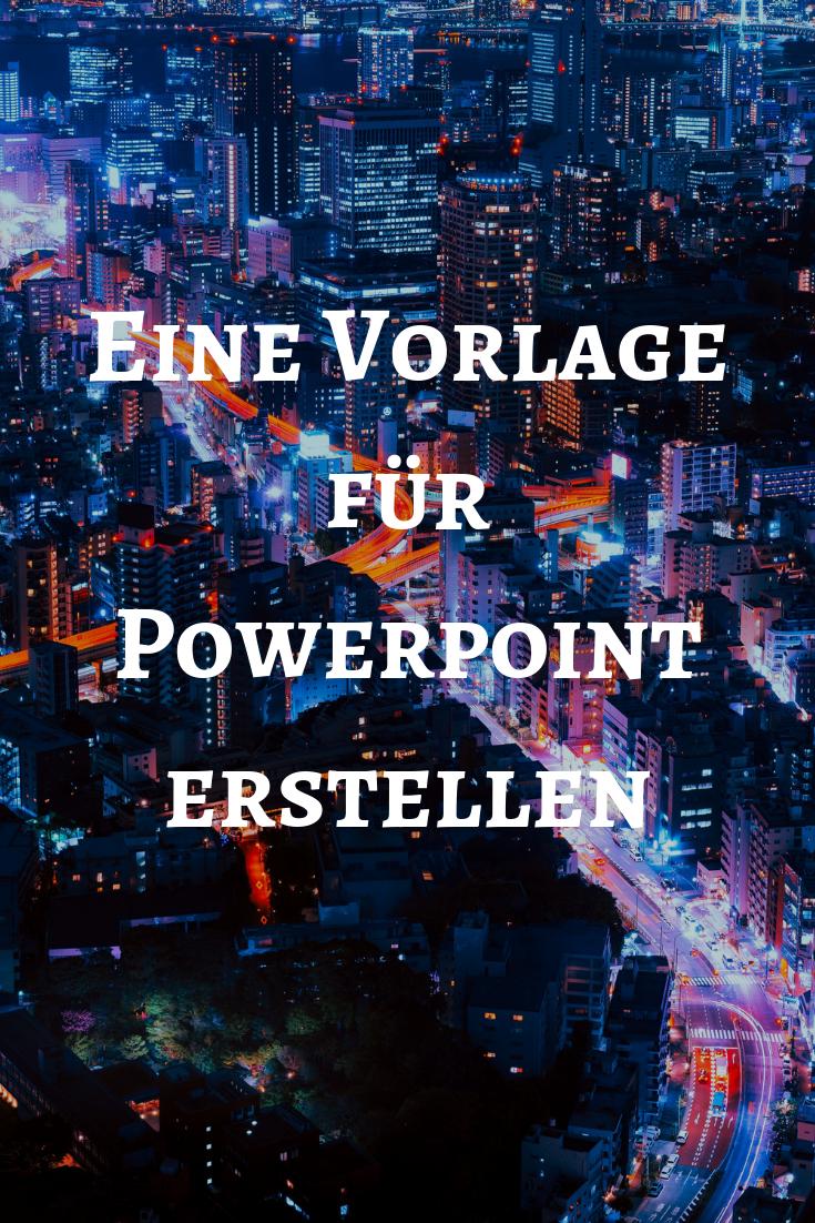 Eine Powerpoint Vorlage Erstellen Fragen Power Point Powerpoint Erstellen