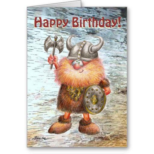 Happy Birthday Viking Birthday Card Zazzle Co Uk In 2021 Viking Birthday Happy Birthday Greeting Card Happy Birthday Funny