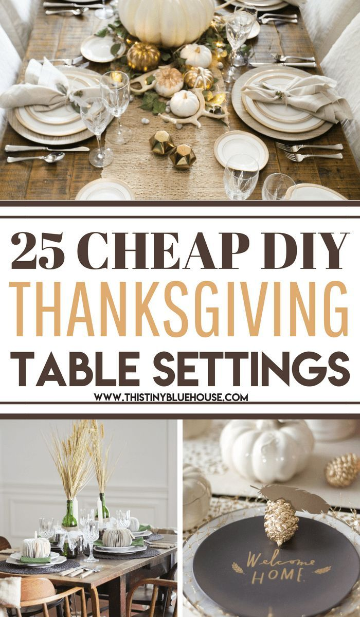 25 Best Cheap DIY Thanksgiving Tablescape Ideas