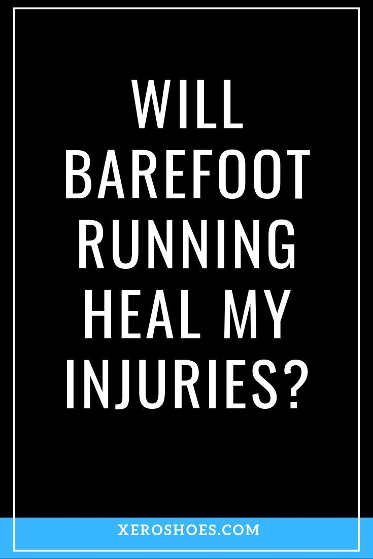 As barefoot running and walking (and hiking, and kayaking, and anything else you can do barefoot) be...