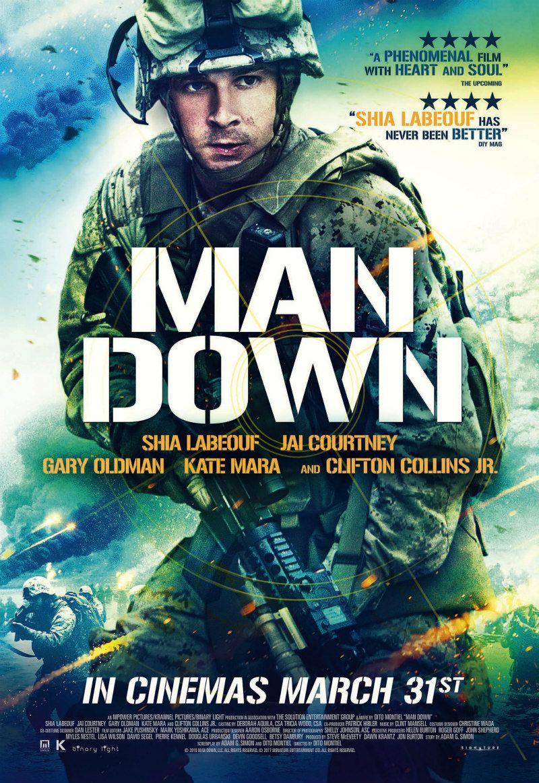 Shia Labeouf Kate Mara Gary Oldman Star In New Uk Trailer Poster Clip For Man Down Http Www Themoviewaffler Com Shia Labeouf Man Down English Movies