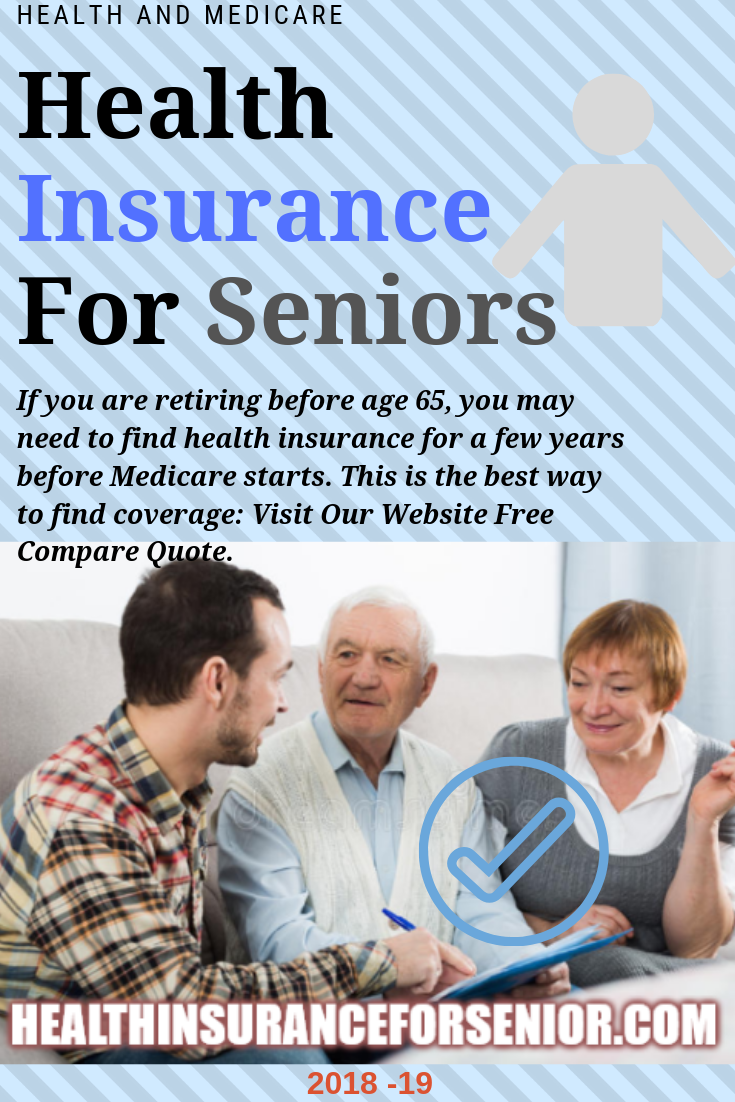 Health Insurance For Seniors Under 65 Best Price Here With Images Marketplace Health Insurance Affordable Health Insurance Health Care Insurance