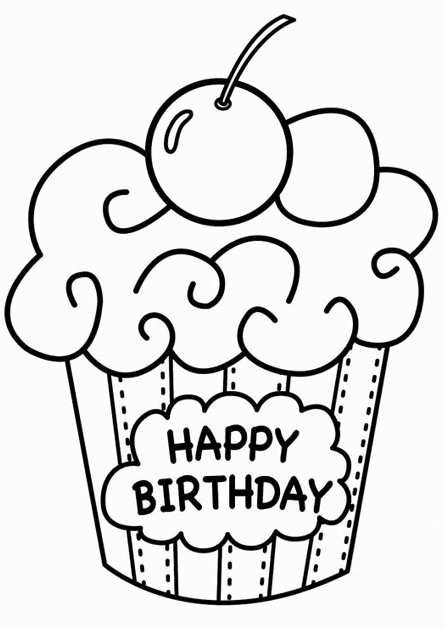 Free Easy To Print Cupcake Coloring Pages Happy Birthday Coloring Pages Happy Birthday Printable Cupcake Coloring Pages