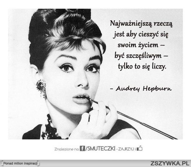 Hepburn Cytaty Szukaj W Google Audrey Hepburn Audrey Hepburn Quotes Audrey