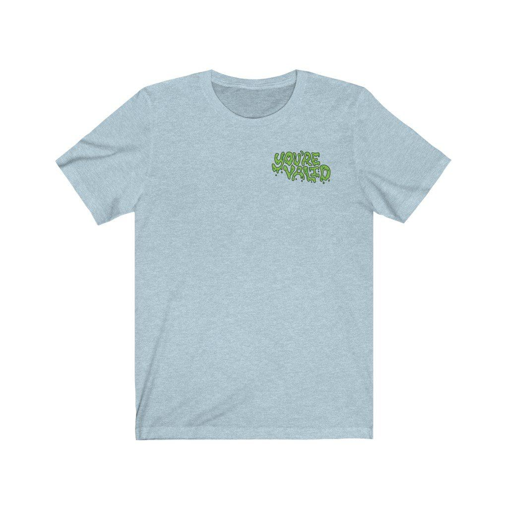 You're Valid Slime Tee - Heather Ice Blue / XL