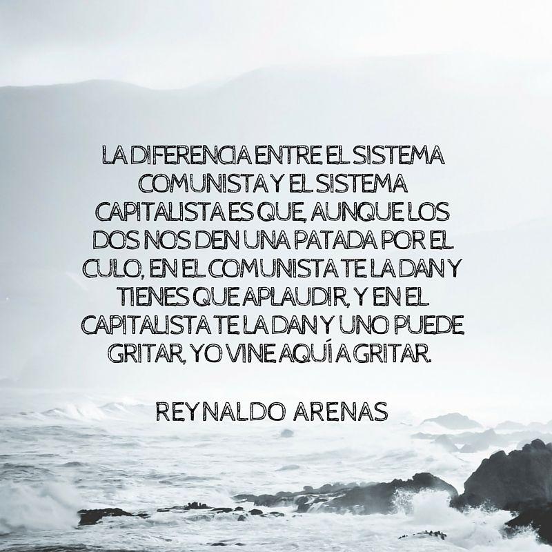 #reinaldoarenas #antesqueanochezca #clasicos #escritorescubanos #genio #cuba #frases