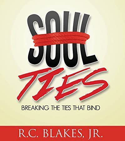Kindle SoulTies Breaking the Ties That Bind