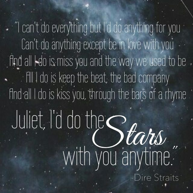 Romeo And Juliet By Dire Straits Some Of My Very Favorite Lyrics