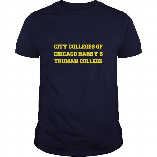 Cool CITY COLLEGES OF CHICAGO HARRY S TRUMAN COLLEGE Shirts & Tees
