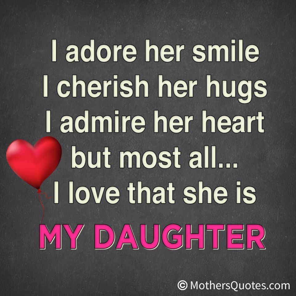 My daughter :) … | Family Quotes | Daughter quotes, I love ...