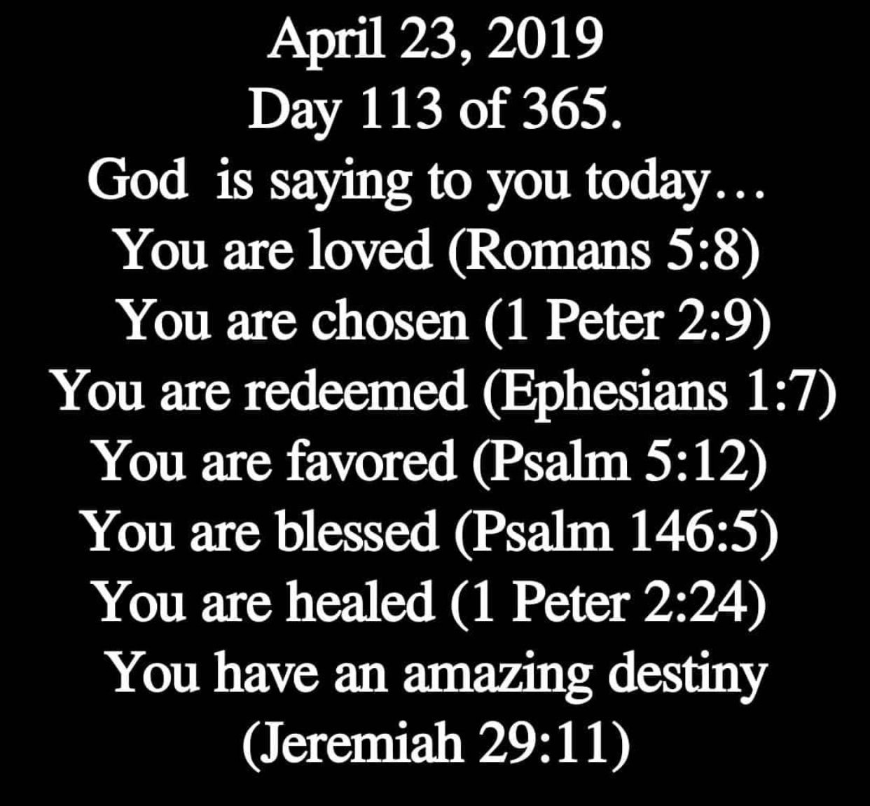 I Am Loved Chosen Redeemed Favored Blessed Healed And I Have