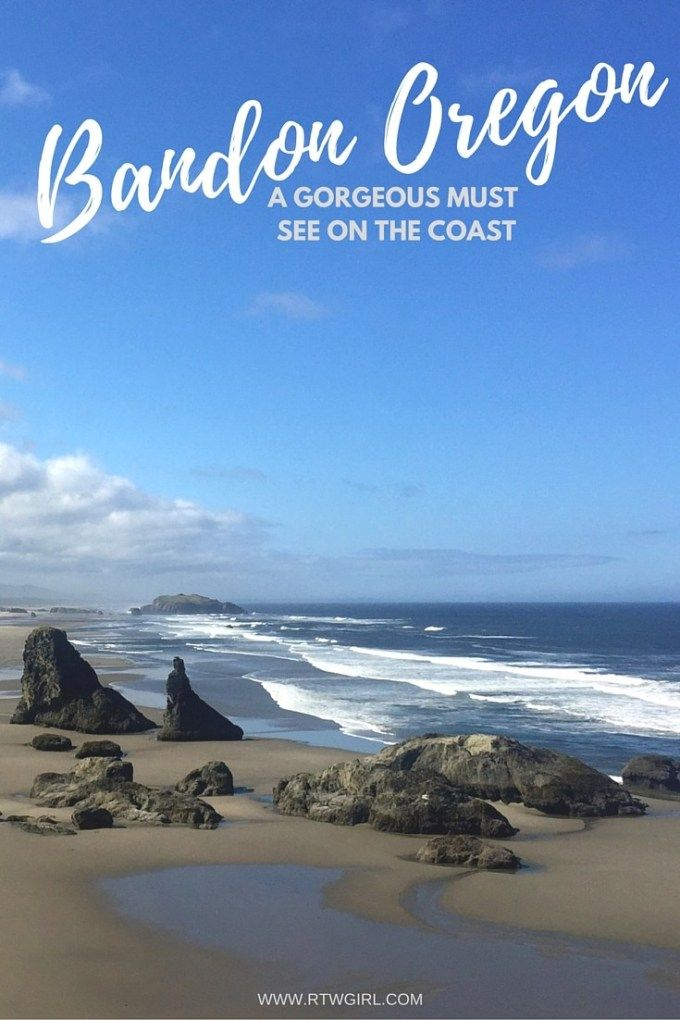 Bandon, Oregon: A Must On Your West Coast Road Trip #westcoastroadtrip