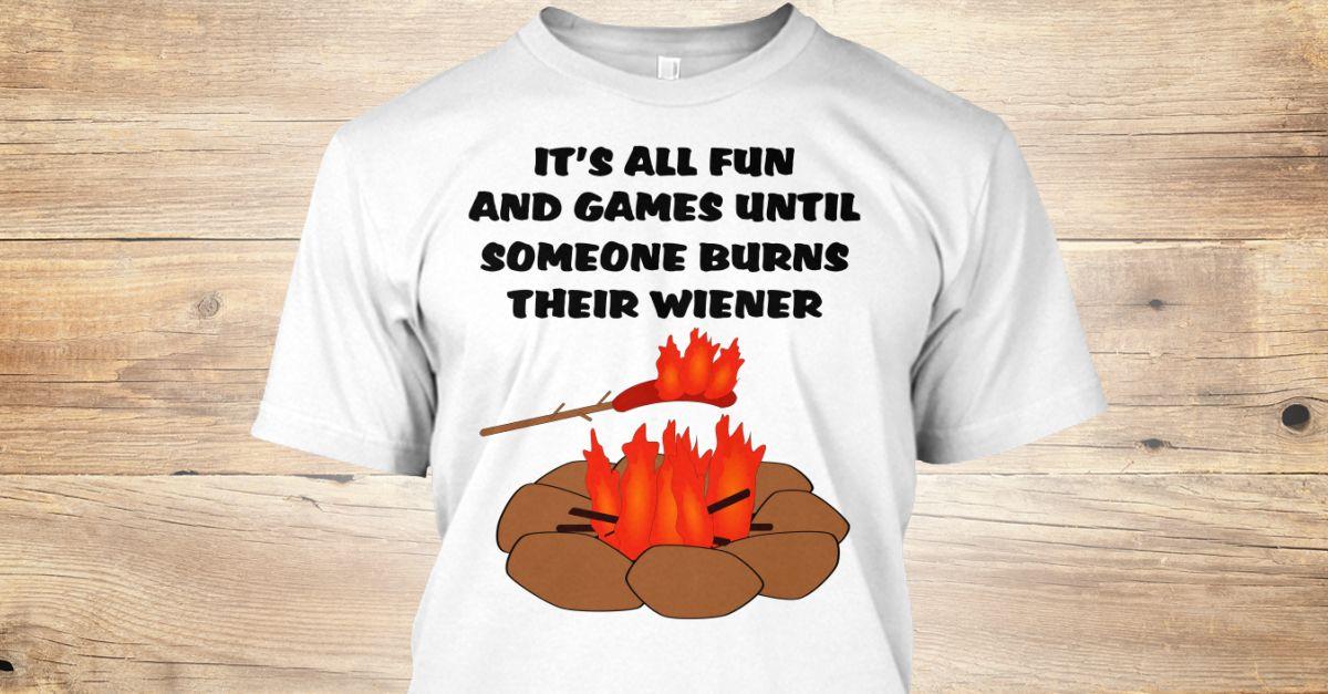 Funny Camping T-Shirt - Fun And Games