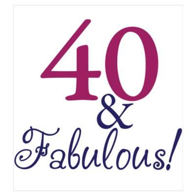 40th birthday clip art cafepress u003e wall art u003e posters u003e 40 and rh pinterest com 40th birthday clip art women 50th birthday clip art