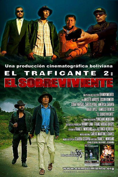 El Traficante 2: El Sobreviviente - Independiente / 5 de noviembre