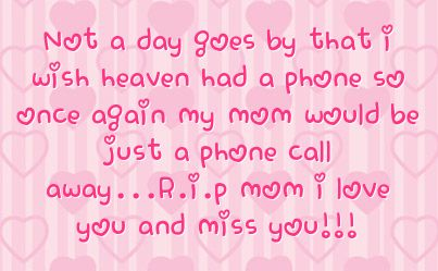 I Miss Mom Quotes Missing Mom Sayings Miss