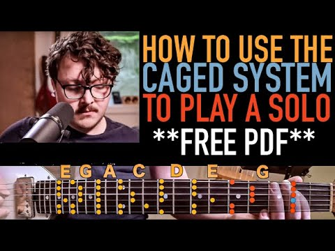 (4) How to use the CAGED system to play a SOLO YouTube