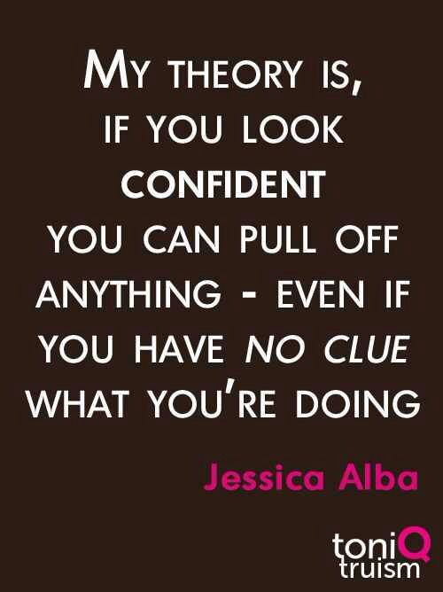 Confidence Quote My Aunt Stood In For Her In A Movie Words Confidence Quotes Inspirational Quotes