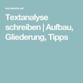 Textanalyse Schreiben Aufbau Gliederung Tipps Schreiben Rechtschreibregeln Tipps