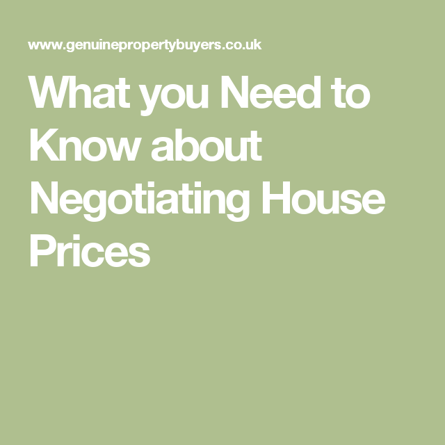 What You Need To Know About Negotiating House Prices