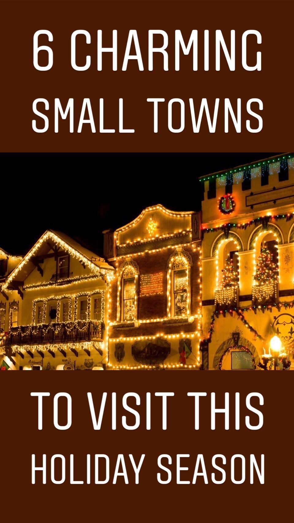 6 charming small towns to visit this holiday season