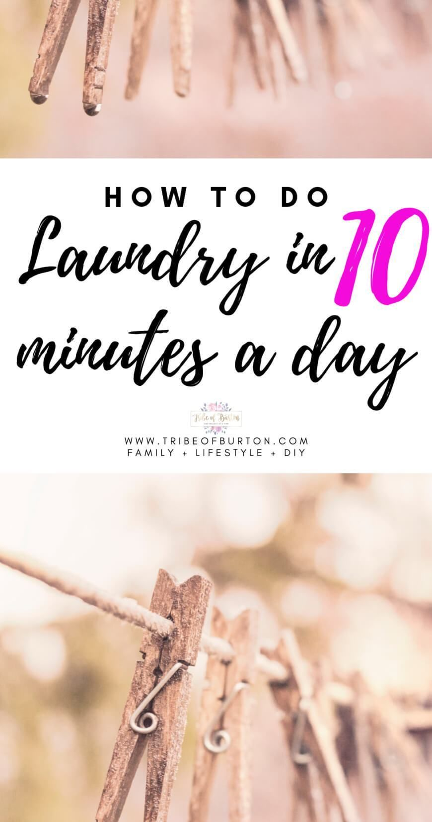 How To Do Laundry In Under 10 Minutes A Day