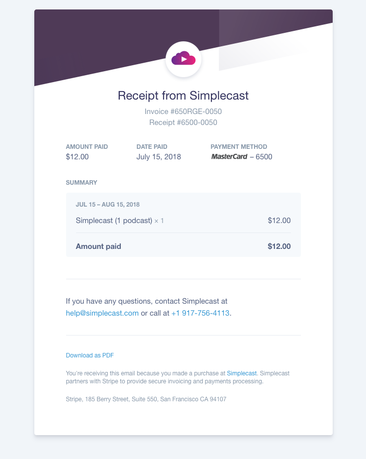 Stripe Sent This Email With The Subject Line Your Receipt From Simplecast 6500 0050 Read About This Emai Email Marketing Design Email Design Invoice Design