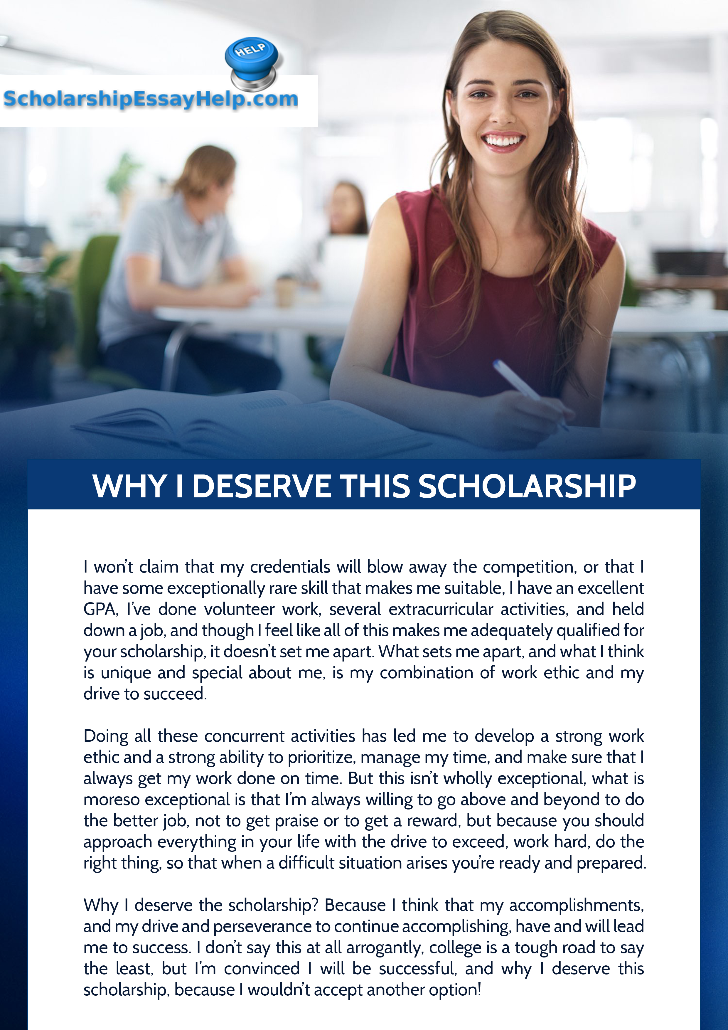Why I Deserve Thi Scholarship Essay Sample Which Can Provide You With Assistance When Are Writin Example Scholarships A Examples