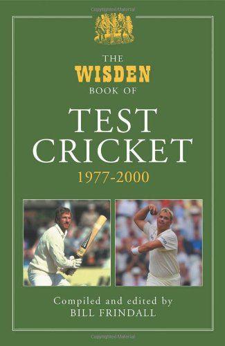 Book: The Wisden Book Of Test Cricket 1977-2000