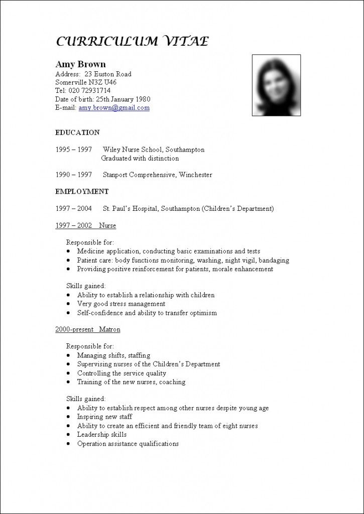 When you talk about your Curriculum vitae or CV, you are talking - nursing resume format