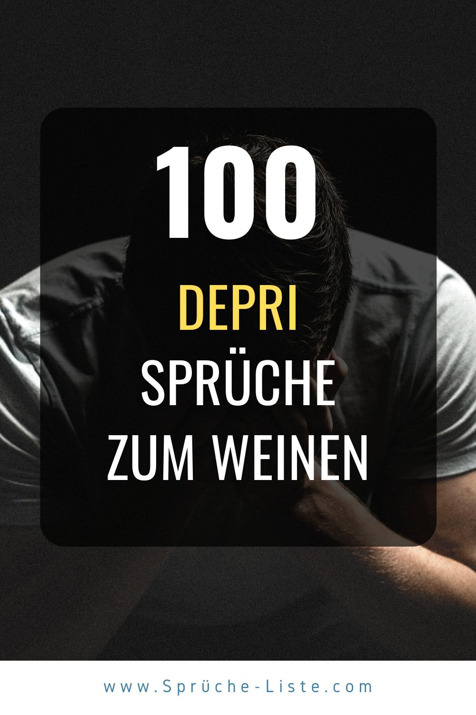 100 Depri Sprüche zum Weinen | Traurig liebe sprüche