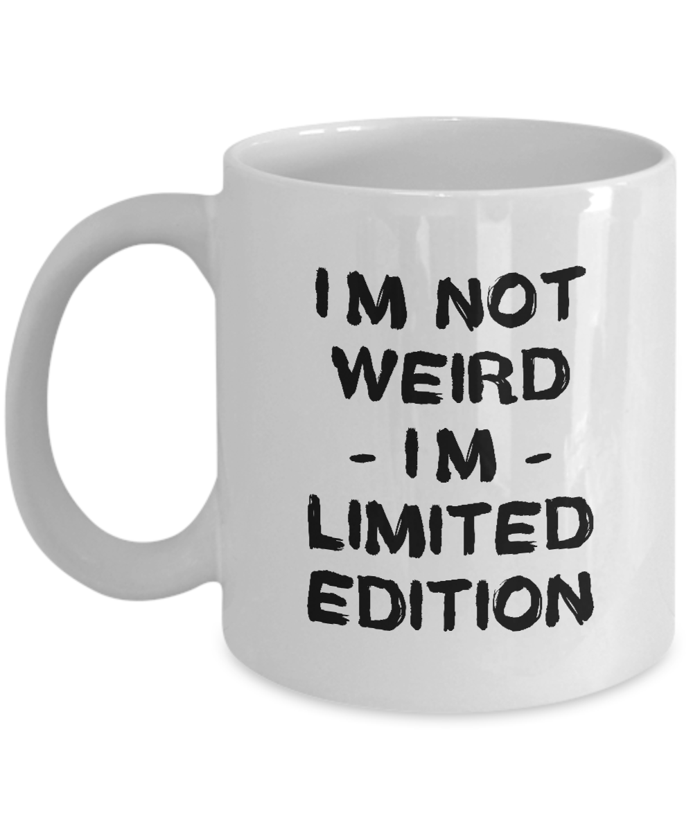 I/'m Not Just Special I/'m A Limited Edition Mug