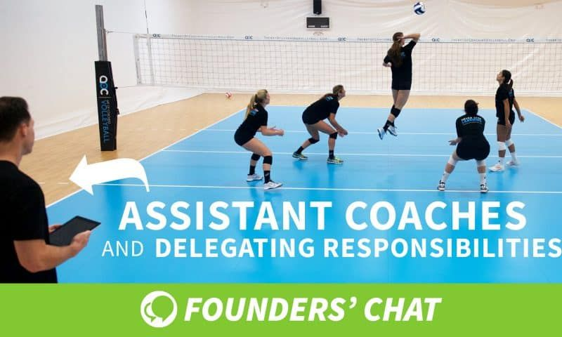 Assistant Coaches And Delegating Responsibilities Coaching Volleyball Volleyball Training Volleyball Workouts