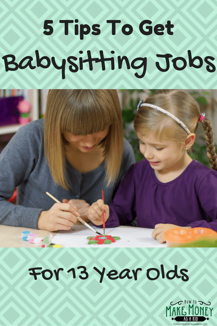 Easy Babysitting Jobs For 13 Year Olds: Easy! Babysitting Jobs For 13 Year Olds
