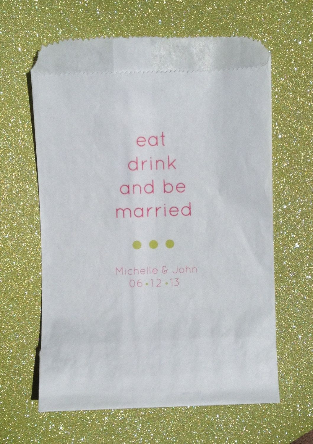 100 Eat Drink and Be Married / White Favor Bags / Wedding Candy ...