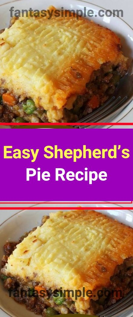 Easy Shepherd S Pie Recipe You Ll Need 1 Pound Of Ground Beef 3 Cups Of Veggie Of Your Choice 1 Small Onion Shepherds Pie Recipe Easy Recipes Easy Meals