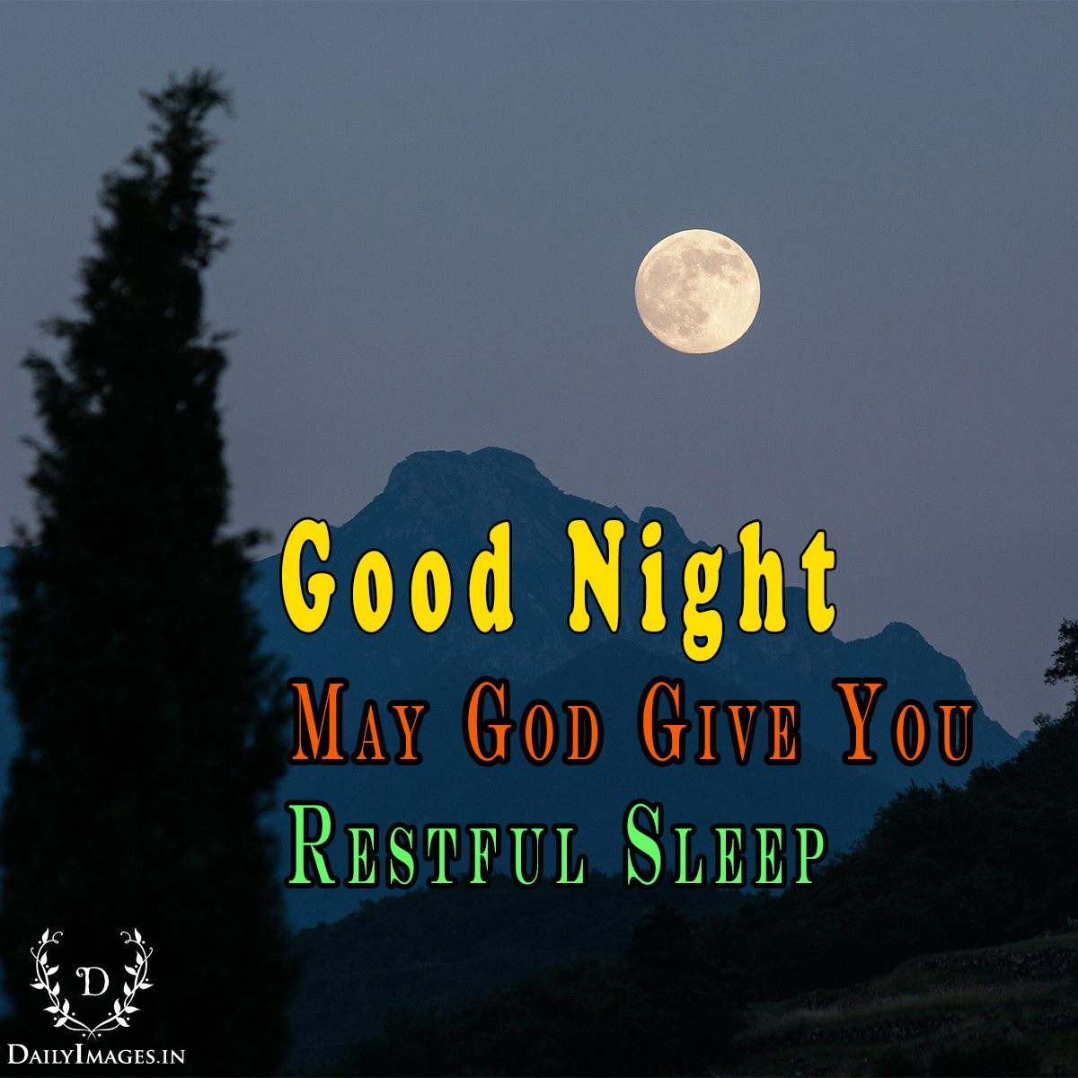 Good Night May God Give You Restful Sleep Goodnight Gn Quotes Good Night Quotes Good Night Image Good Night
