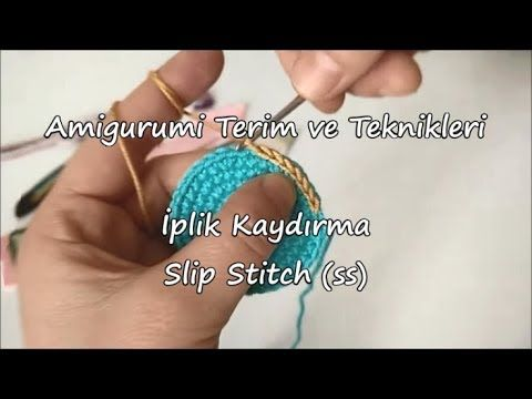 İplik Kaydırma Nasıl Yapılır? How to make silp stitch? Samyeli Design #amigurumi