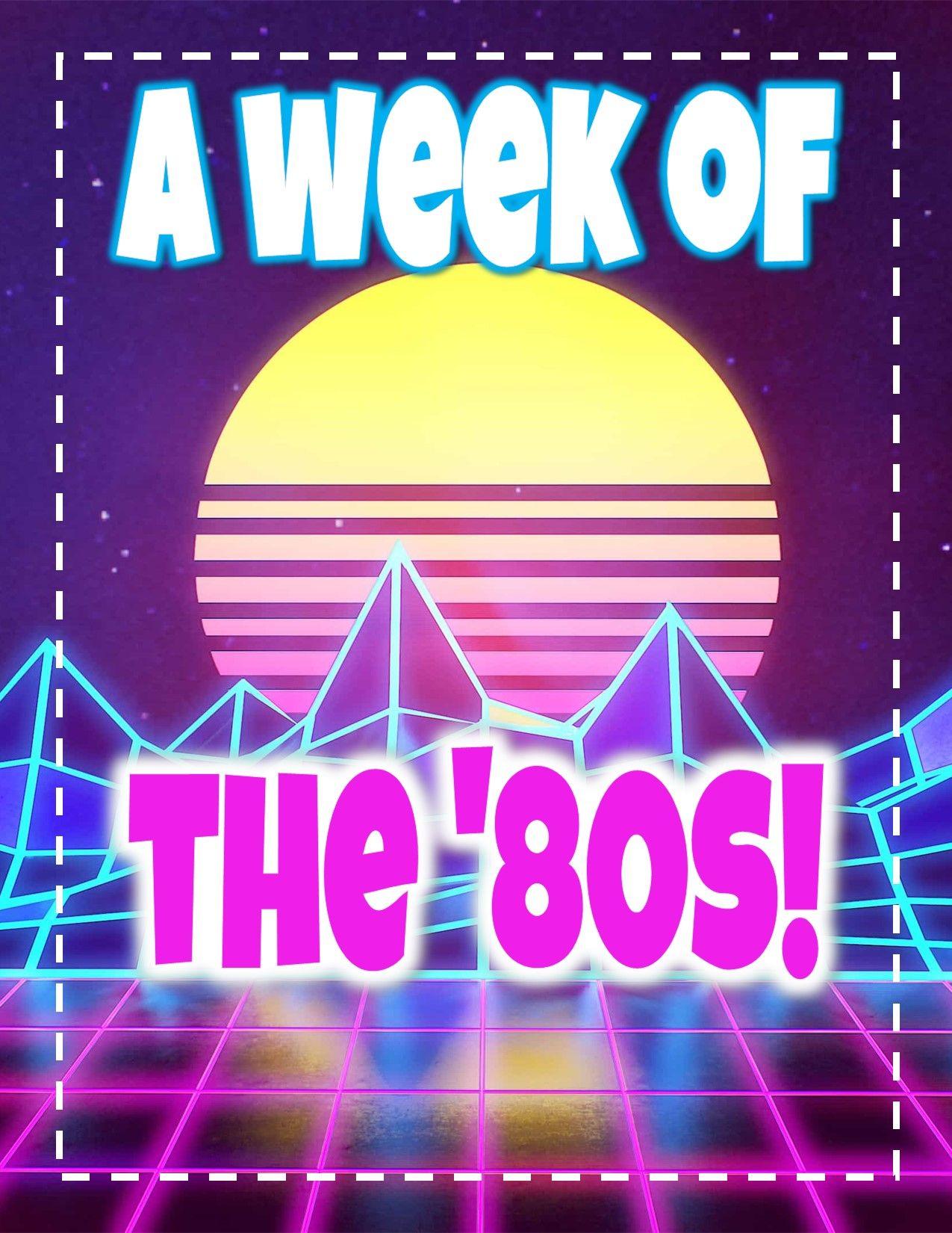 A Week Of The 80 S Like Totally Rad Prek Kinder