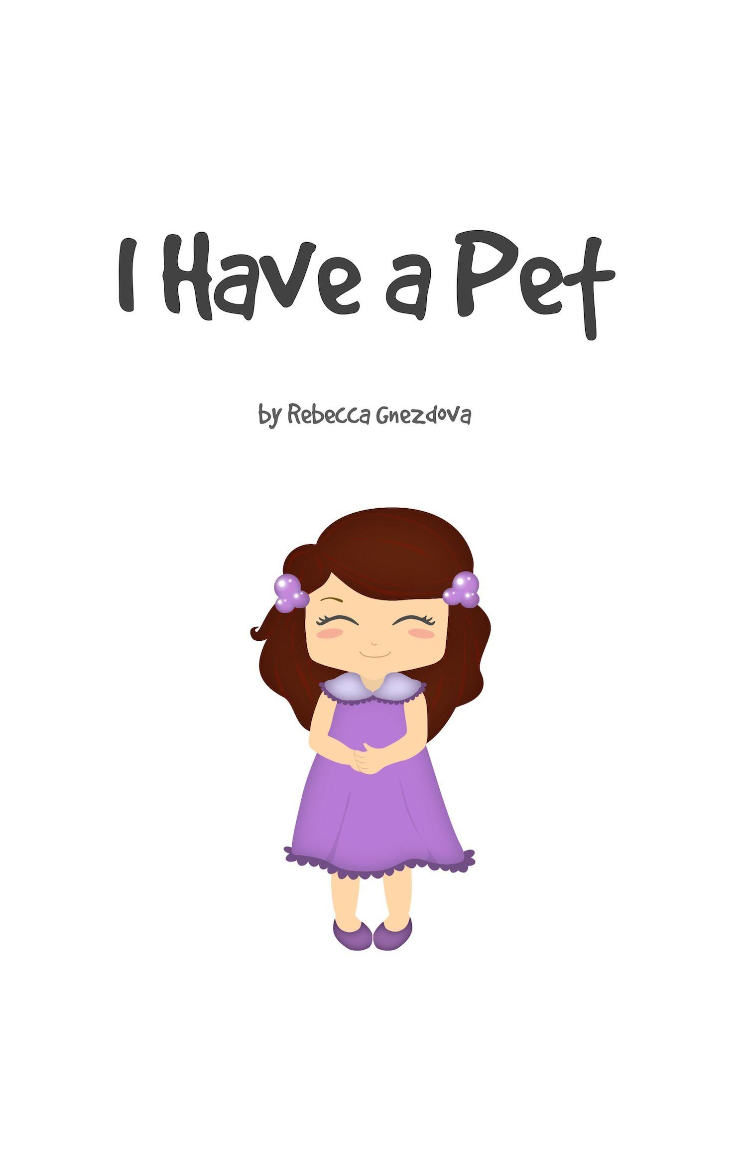 I Have A Pet A Preschool Book