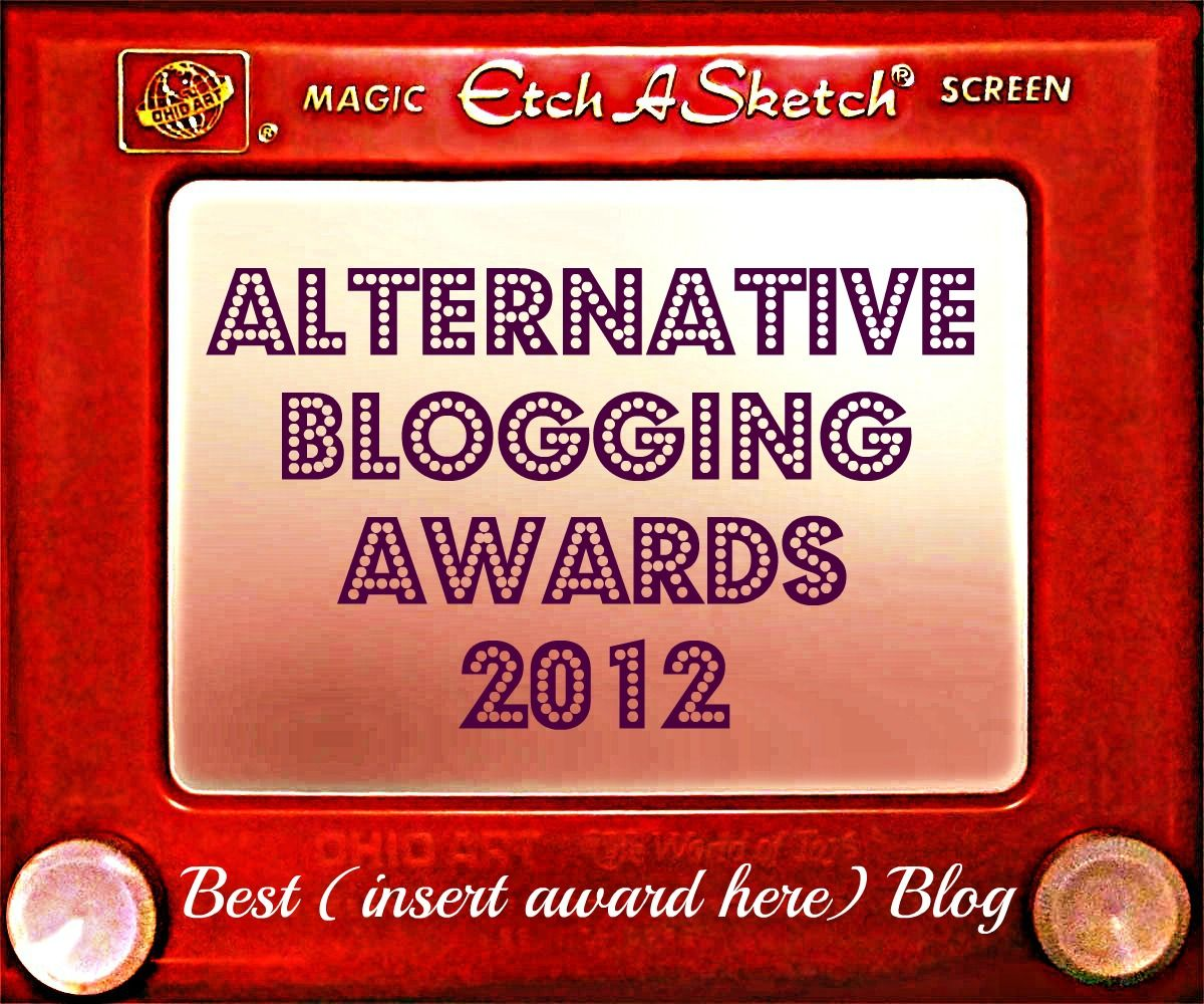 Alternative Blogging Awards 2012 (example of trophy, not to scale)