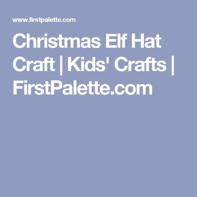 Christmas Elf Hat Craft | Kids' Crafts | FirstPalette.com