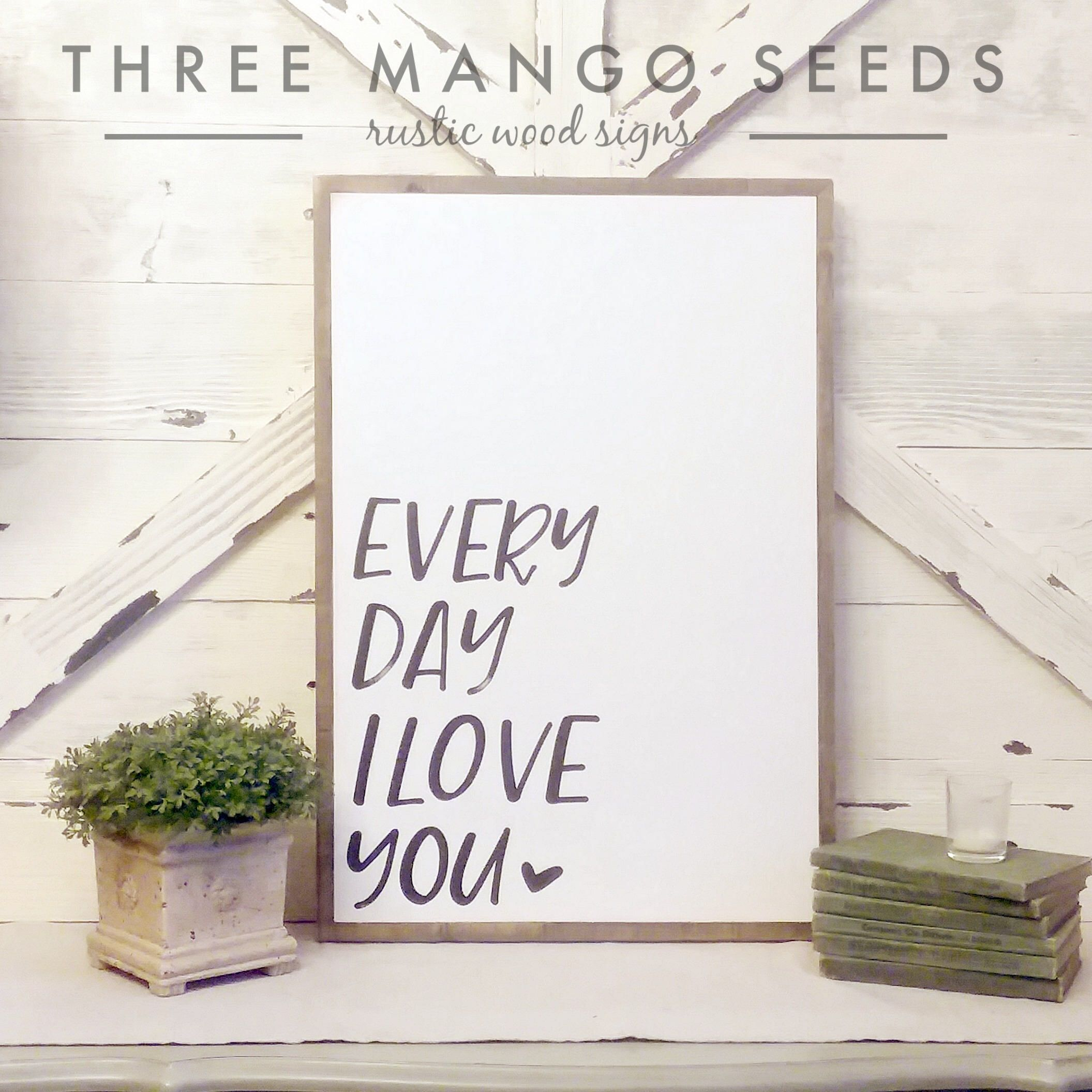 Love Quote Signs Every Day I Love You Wood Sign  Heart  Framed Sign  17X25