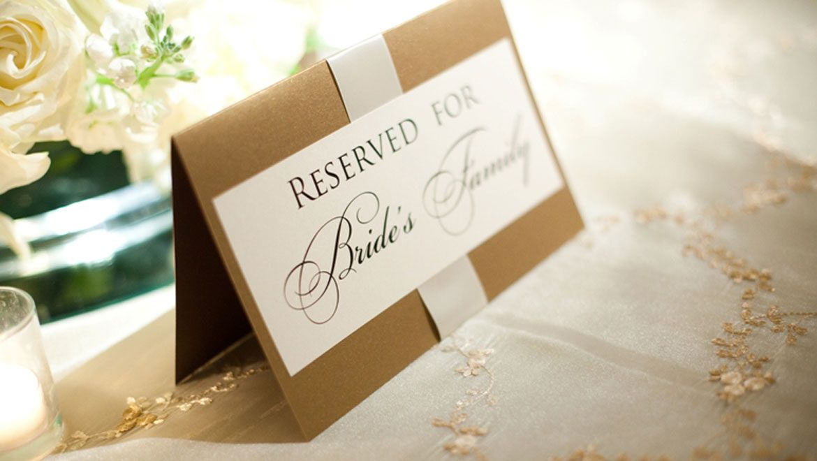 Reserved For Bride S Family
