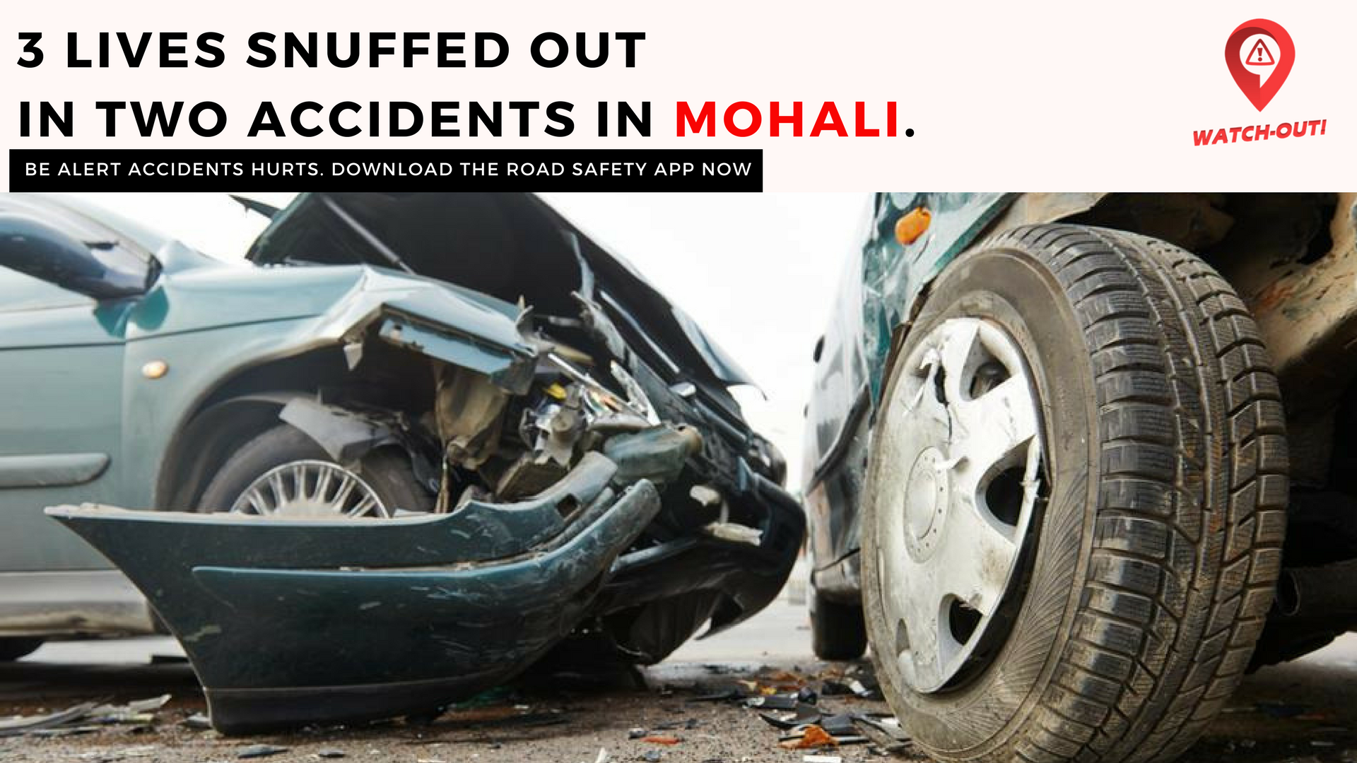 3 lives snuffed out in two accidents in Mohali. Be alert Accident ...