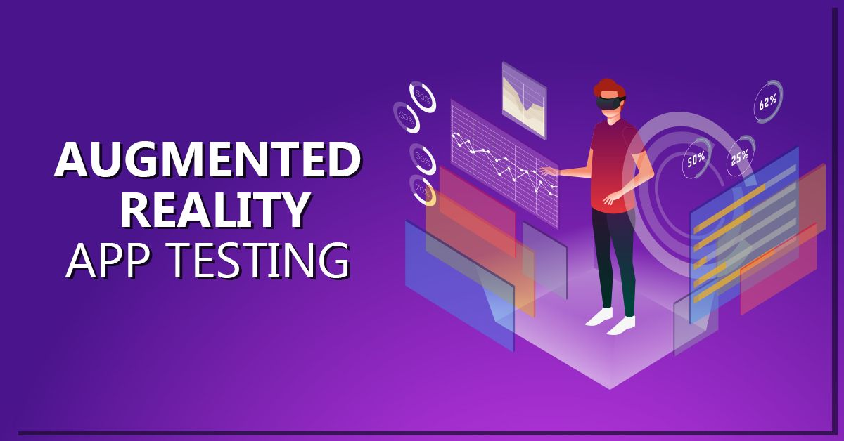 Augmented Reality App Testing in 2020 Augmented reality